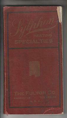 1922 SYLPHON HEATING SPECIALTIES CATALOG No. 100 - THE FULTON CO. KNOXVILLE TN