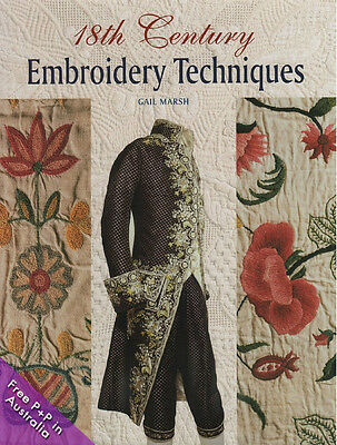 NEW 18th Century Embroidery Techniques by Gail Marsh  [Hardcover]