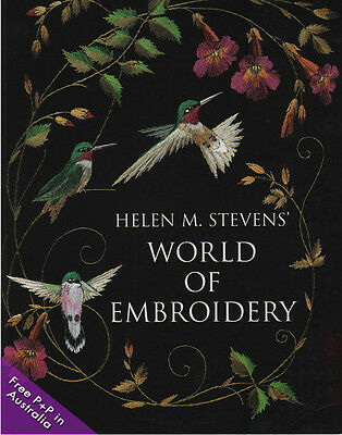 NEW World Of Embroidery by Helen M stevens  (Hardcover)