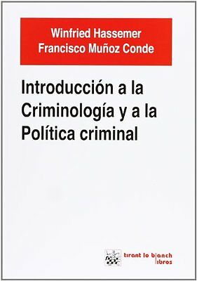 Introduccion a la criminologia y ala politica criminal