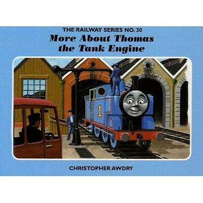 SIGNED The Railway Series No30 More About Thomas the Tank Engine C.AWDRY New H/B