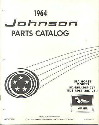 1964 Johnson 40 HP RD RDL 26s 26r RDS RDSL 26s 26r Outboard Parts Catalog Manual