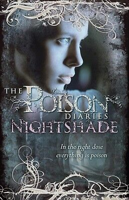 Nightshade By Maryrose Wood (The Poison Diaries Series - Book #2)