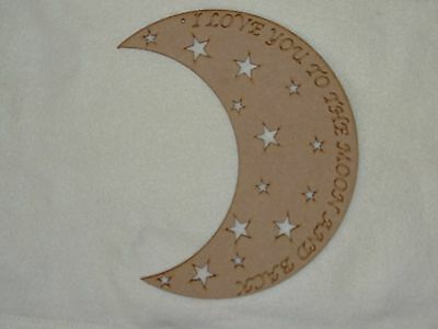 I Love You To The Moon & Back On Moon Shape Wooden Phrase Quote Words Blank