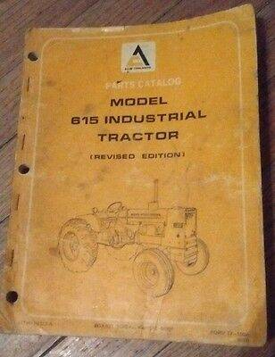 Allis Chalmers Model 615 Industrial Tractor Revised Parts Catalog Manual OEM