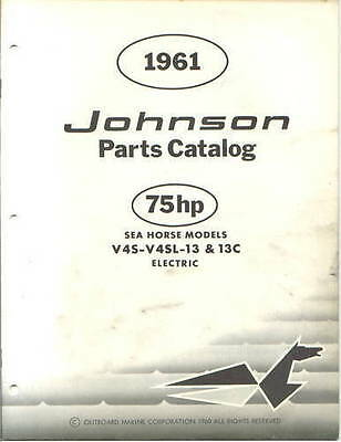 1961 Johnson 75 HP V4s V4sl 13 13c  Outboard Parts Catalog