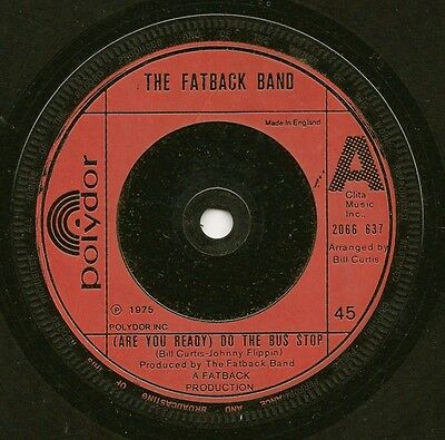 """Fatback Band """"(Are You Ready) Do The Bus Stop"""" Polydor 2066 637 (1975)"""