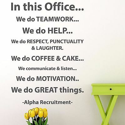 In this office... | Wall quote sticker decal bespoke workplace salon | WQB45