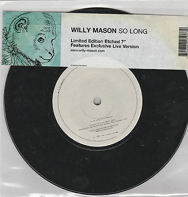 """Willy Mason-So Long Limited etched one sided 7"""" Single"""
