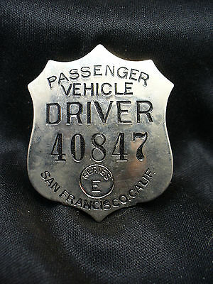 Old Passenger Vehicle Driver Badge from San Fransisco