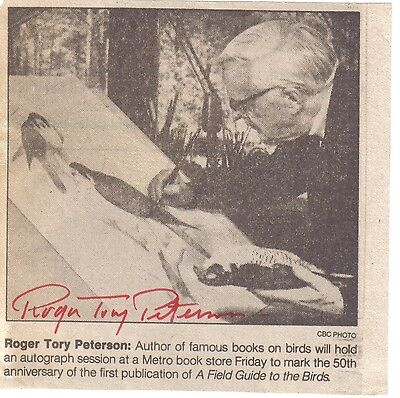 Roger Tory Peterson - naturalist - inspiration for environmental movement - sig.