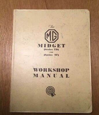 The MG Midget Workshop Manual Series TD & TF 1955