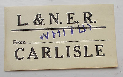 Original LNER Luggage Label to Carlisle stamped from Whitby