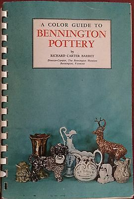 A COLOR GUIDE TO BENNINGTON POTTERY by Richard Carter Barret