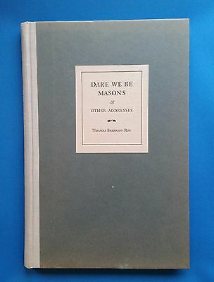 Dare We Be Masons : And other addresses – 1966 by Thomas Sherrard Roy  Fraternal