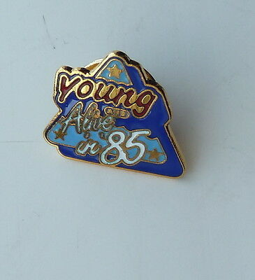 Young and Alive in 1985 Lapel Hat Pin