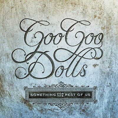 Something For The Rest Of Us - Goo Goo Dolls (2010, CD NUOVO)