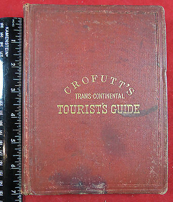 Book - 1873 Crofutt's Trans-Continental Tourist's Guide for the UPRR and CPRR