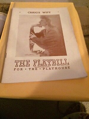 The Playbill for the Playhouse Judith Evelyn Craig's Wife 1947