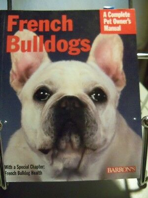 French Bulldogs book by D. Caroline Coile Barrons 2005 paper back