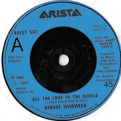 """DIONNE WARWICK - All The Love In The World 7"""" VINYL SINGLE VG+ Arista 507"""