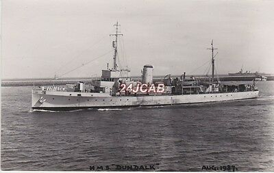"Royal Navy Real Photo RPPC. HMS ""Dundalk"" Minesweeper. Mined early in WW11. 1937"