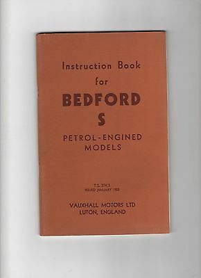 Instruction Book For Bedford S Petrol Engined Models 1958 Lovely Condition