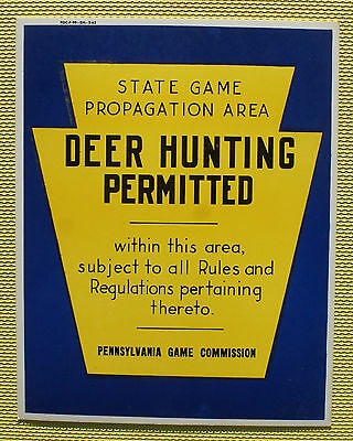 Pa Pennsylvania Game Commission NEW 1962 Paper Deer Hunting Permitted Sign