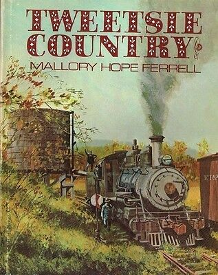 TWEETSIE COUNTRY: Little railroad that traveled BLUE RIDGE country (NEW BOOK)