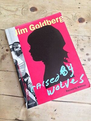 Jim Goldberg Raised by Wolves First Edition
