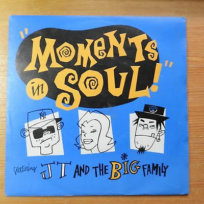 """JT and the Big Family - Moments in Soul 7"""" single vinyl (1990) VG+"""