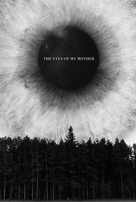 The Eyes Of My Mother Movie Poster 18'' X 28'' ID:2