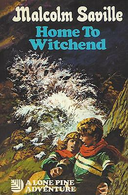 MALCOLM SAVILLE:-  Home to Witchend