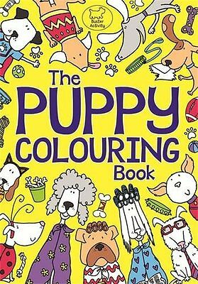 Buster Activity ___ The Puppy Colouring Book ___ Brand New ____ Freepost Uk