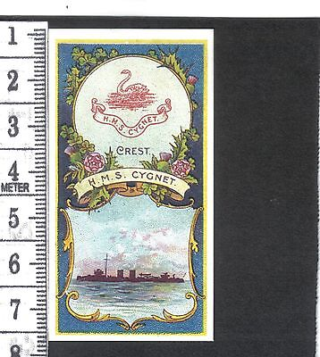 Battleships & Crests.H.M.S.Cygnet.Issued by Hill's.