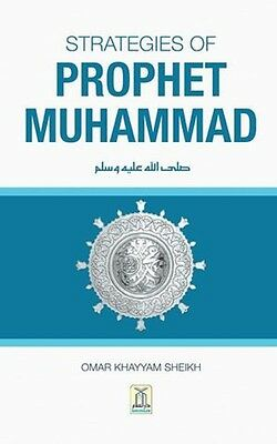 Strategies of Prophet Muhammad (Peace be upon him) (HB)