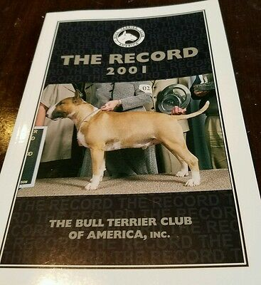 Bull Terrier Club The Record 2001 Book