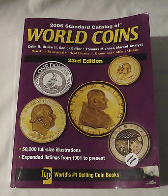 2006 Standard Catalog of World Coins -33rd edition Colin Bruce - Thomas Michael