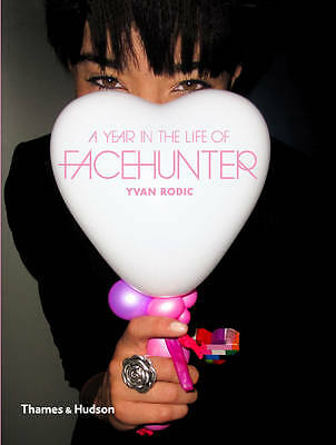 A Year in the Life of Face Hunter by Yvan Rodic (Paperback, 2013)