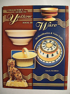 YELLOW WARE POTTERY PRICE GUIDE COLLECTORS BOOK Plates Coffee Pot Jars Cooking 3