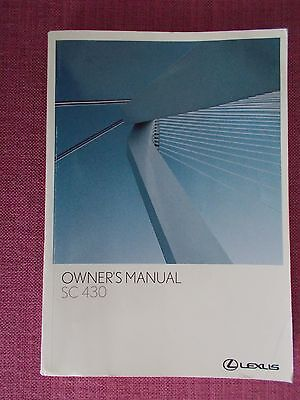 Lexus Sc 430 (2005 - 2008) Owners Manual - Owners Guide - Handbook. (Le 18)
