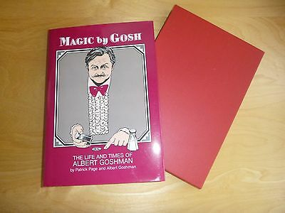 'Magic by Gosh' the life and times of Albert Goshman. Page & Goshman. Signed