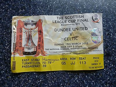 DUNDEE UNITED v CELTIC – 15.03.15 – SCOTTISH LEAGUE CUP FINAL – USED TICKETHas b