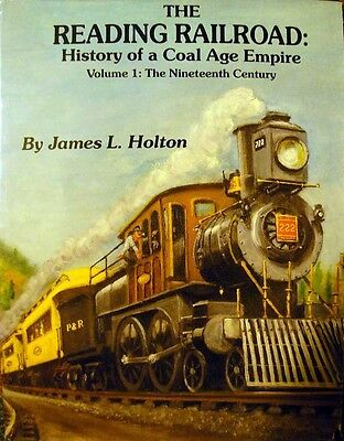 READING RAILROAD: History of a Coal Age Empire - The Nineteenth Century NEW BOOK