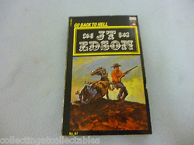 Western Book Go Back To Hell 1978 by J. T. Edson