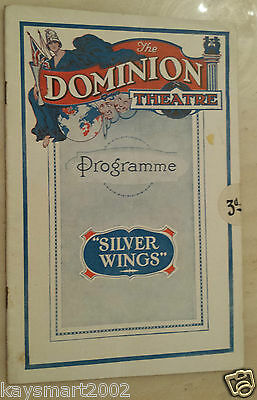 Dominion Theatre  Programme- SILVER WINGS - Herbert Clayton and Jack Waller