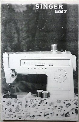 Electric Singer Sewing Machine Copy  Instruction Handbook Model 527