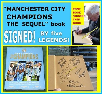 Manchester City CHAMPIONS THE SEQUEL book * SIGNED by 5 * exact proof * mcfc