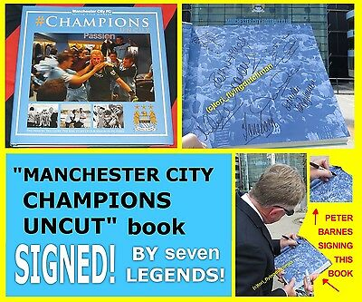 Manchester City CHAMPIONS UNCUT book SIGNED by 7 * exact proof * mcfc legends