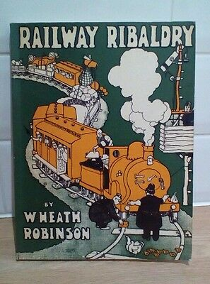 1935 Railway Ribaldry By W.heath Robinson Published Centenary Year Of The G.w.r
